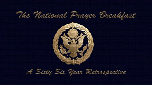 National Prayer Breakfast Retrospective