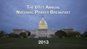 National Prayer Breakfast 2013